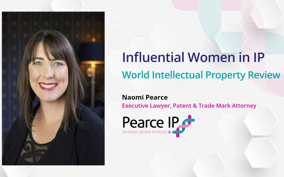 """Naomi Pearce one of the world's """"best and brightest Women in IP"""""""